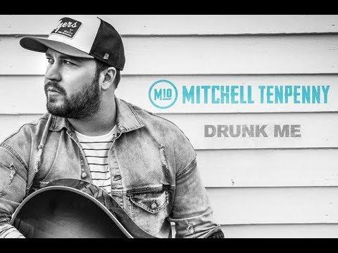 Mitchell Tenpenny- Drunk Me Lyrics