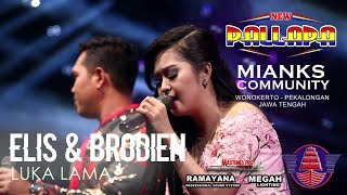 "NEW PALLAPA - LUKA LAMA - ELIS S Ft. BRODIEN ""MIANKS"" WONOKERTO PEKALONGAN FULL HD"