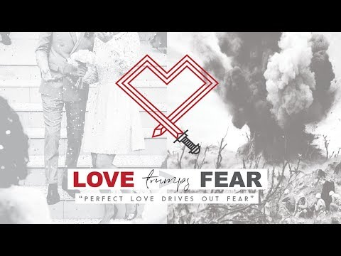 Love Trumps Fear: Action Over Words