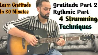 Gratitude By Amin Toofani | Part 2 | In Hindi | 4 Correct Techniques | By Guitar Adda
