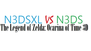 New 3DS VS New 3DS XL The Legend Of Zelda Ocarina Of Time 3D IPS