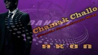 Wanna Be Chamak Challo (Dandit Synthtronic Mix) - Akon