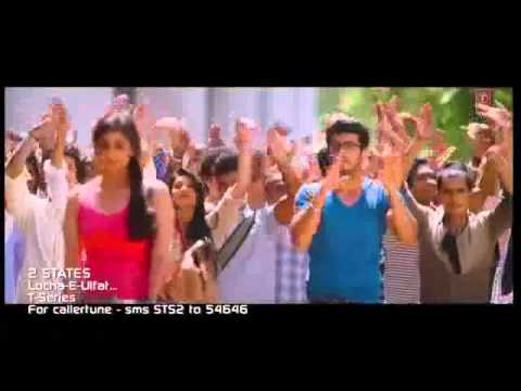 Locha E Ulfat   2 States official Video Song