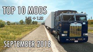 TOP 10 MODS (SEPTEMBER 2018) - Euro Truck Simulator 2