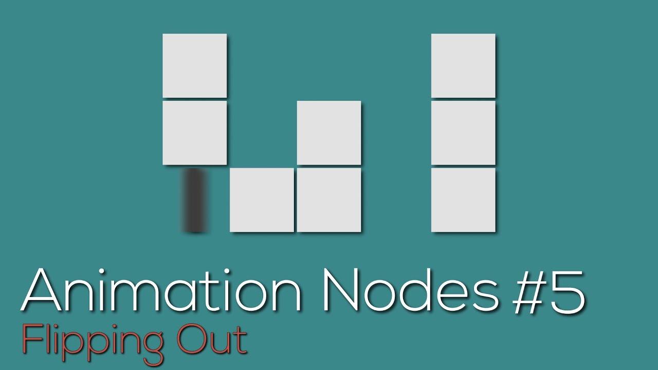 Animation Nodes #5: Flipping Out (Tile Flip Example) - YouTube