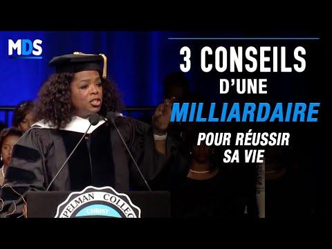 3 CONSEILS INDISPENSABLES POUR RÉUSSIR SA VIE - Oprah WINFREY
