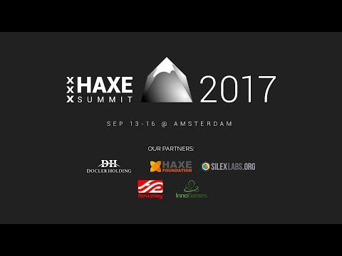 Haxe Summit 2017 Day 4 - Kick off panel for the 2018 summit
