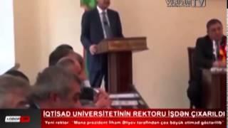 İqtisad Universitetinin rektoru işdən çıxarıldı