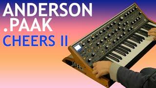 Cheers -- Anderson .Paak -- Part II