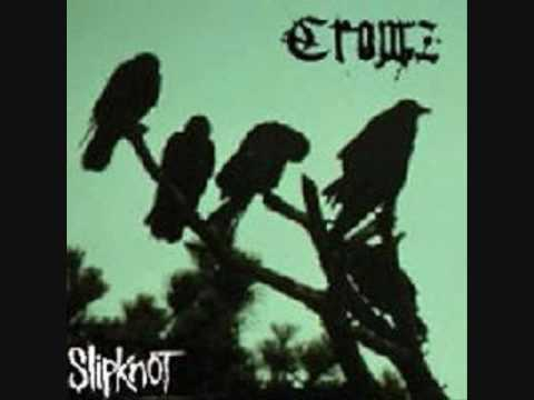 Slipknot  Wait And Bleed crowz version