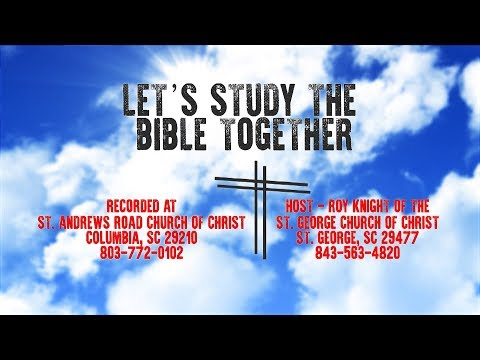 Let's Study the Bible Together - Episode 5 - Lesson 4 Acts 2:40-47