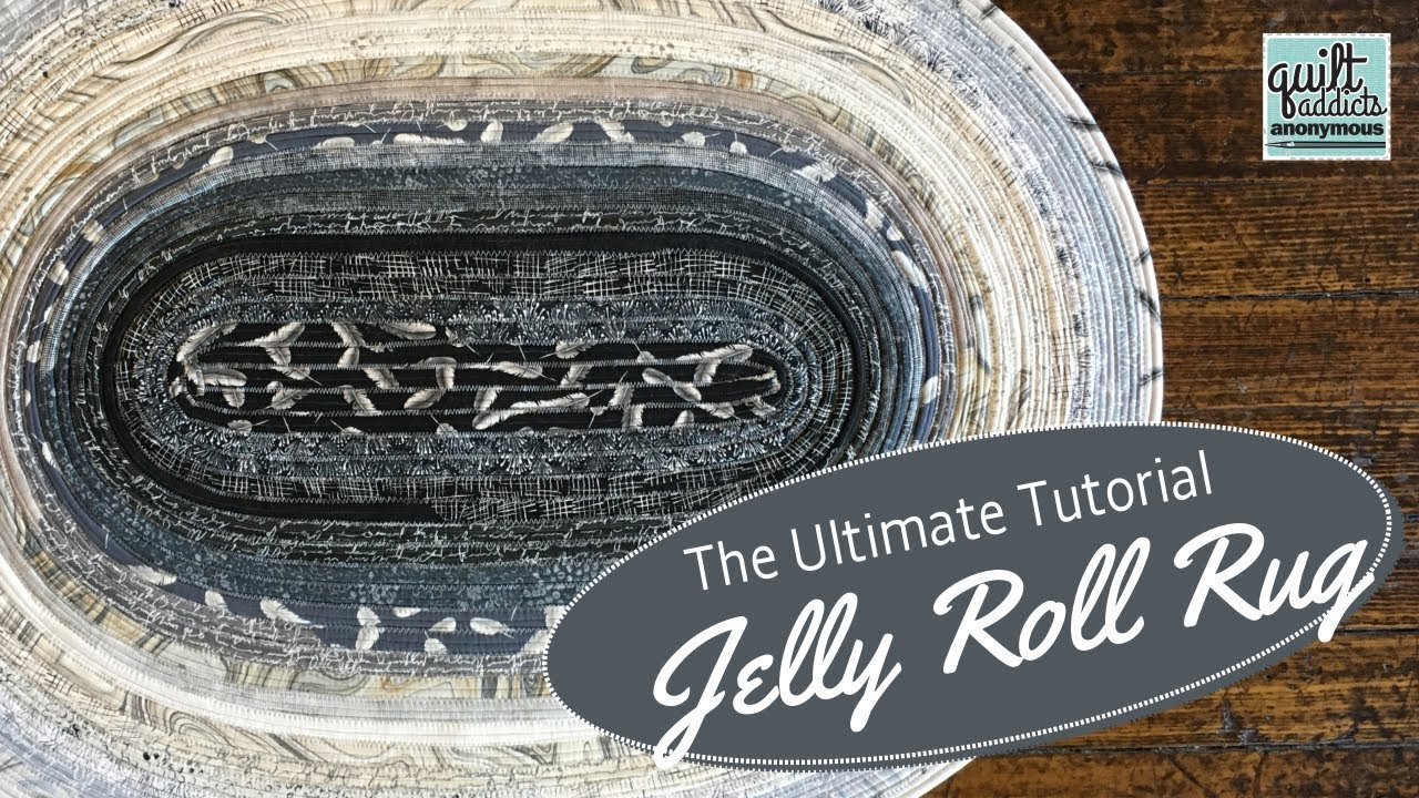 The Ultimate Jelly Roll Rug Tutorial