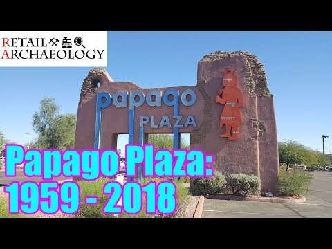 Papago Plaza: 1959 - 2018   Dead Mall & Retail Documentary   Retail Archaeology