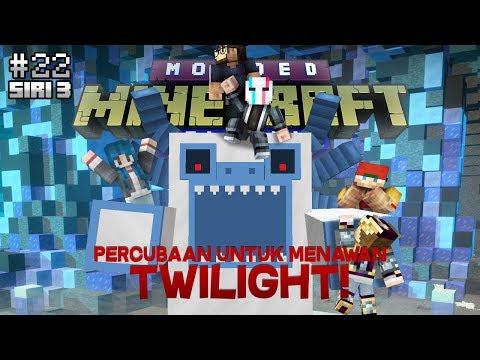 Modded Minecraft Malaysia S3 - E22 - Pecubaan Untuk Menawan Twilight!