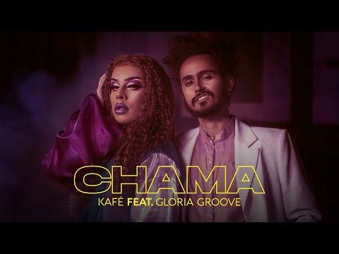 Kafé feat Gloria Groove - Chama