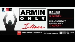 Armin van Buuren Ft. Gabriel & Dresden - Zocalo @ Armin Only Mexico (Palacio De Los Deportes)