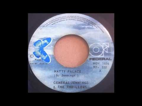 GENERAL JENNINGS & THE THRILLERS Natty Palace + Version