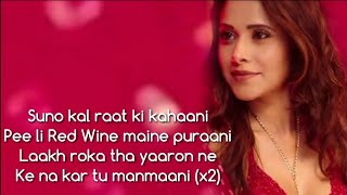 DIL CHORI SADA HO GYA KI KARIYE KI KARIYE YO YO HONEY SINGH -LYRICS SONG VIDEO sonu ke titu kisweety