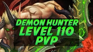 Level 110 Demon Hunter Duels PvP - Legion Gameplay