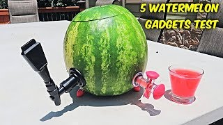 5 Watermelon Gadgets put to the Test