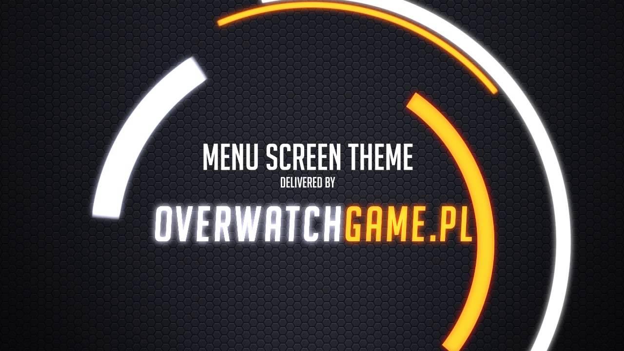 Overwatch Soundtrack Music Menu Main Screen YouTube