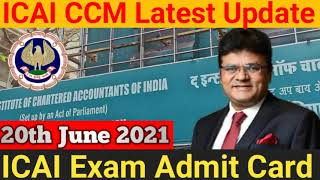 ICAI Exam Admit Card July 2021 Release Date | CA Exam Admit Card July 21 Update | Admit Card Update