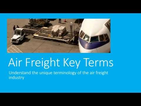Air Freight Key Terms