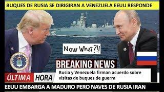 Rusia enviara Buques a Maduro EEUU responde