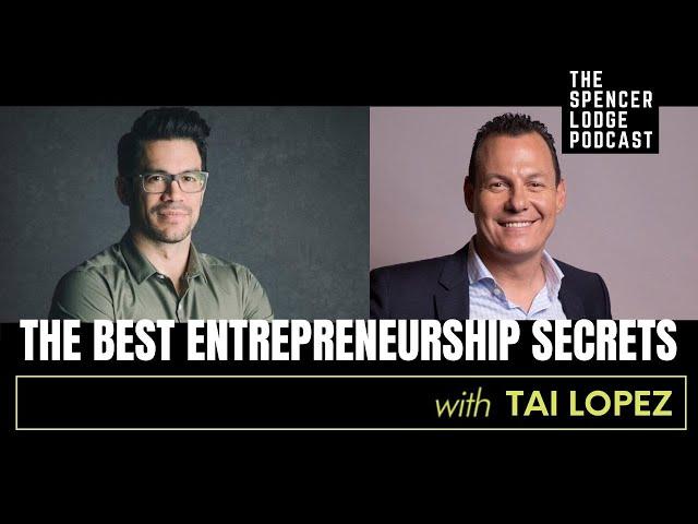 Tai Lopez Interview - Entrepreneurship Secrets