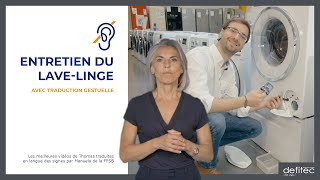 Comment entretenir votre lave-linge - Traduction Gestuelle