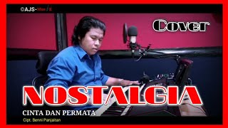 Download lagu NOSTALGIA || Cinta Dan Permata || Cipt. Benny Panjaitan || Cover by. AJS