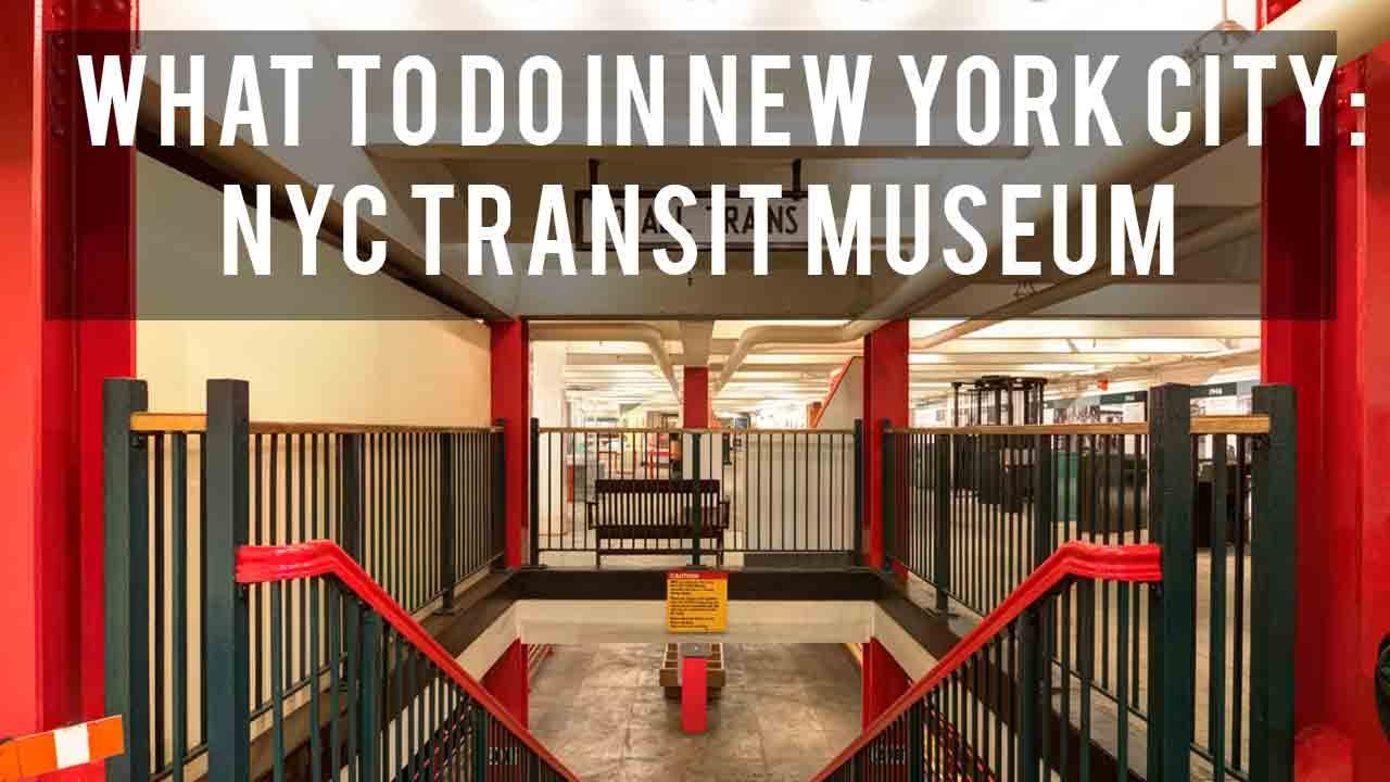 What to do in new york the new york city transit museum for Nyc transit museum hours