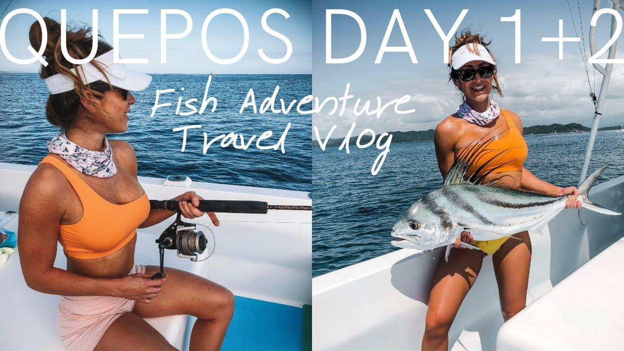 Quepos Fish Adventure Day 1+2 Fishing Travel Vlog