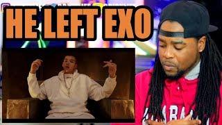 HE LEFT EXO WHY Kris Wu Deserve ft Travis Scott REACTION