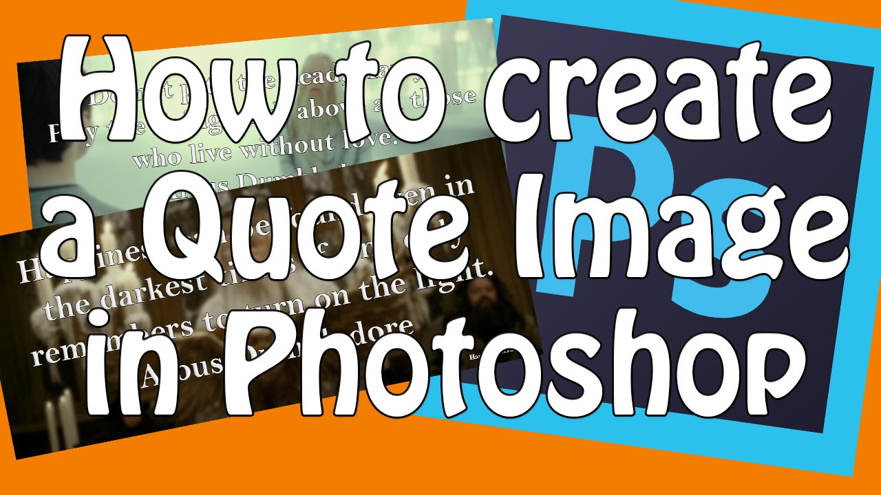 Make A Quote Unique How To Make A Quote Picturephotoshop Tutorial  Youtube