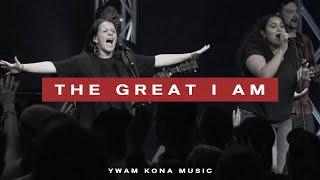The Great I Am (Live) | YWAM Kona Music
