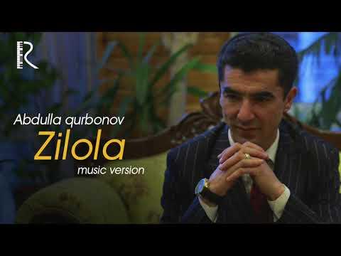 Abdulla Qurbonov - Zilola