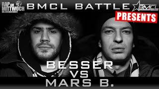 BMCL RAP BATTLE: BESSER VS MARS B. (BATTLEMANIA CHAMPIONSLEAGUE)