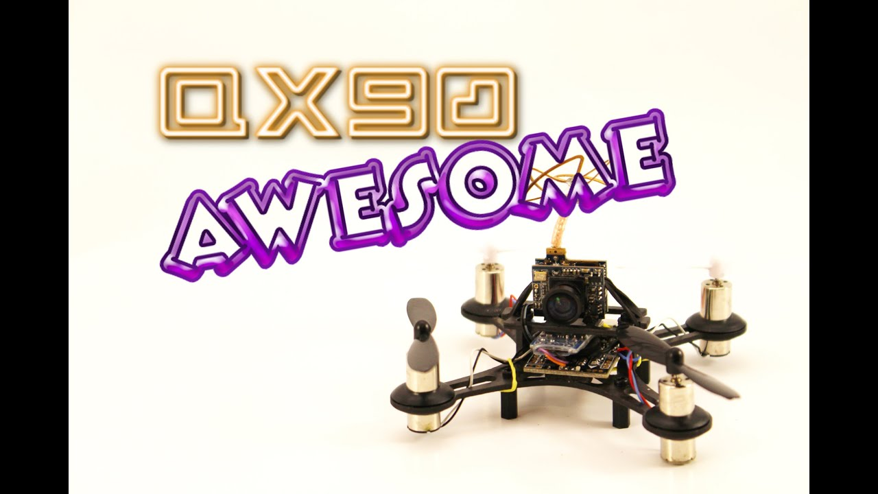 QX90 Quadcopter Review. Tiny 90mm. How awesome c…