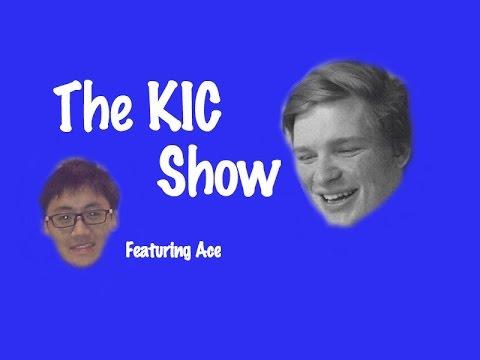 KIC Show Feat. Ace Episode 2