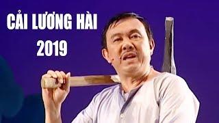 Có lẽ đây là vở Cải lương hài hay nhất mọi thời đại - hài hoài linh, chí tài mới nhất 2019