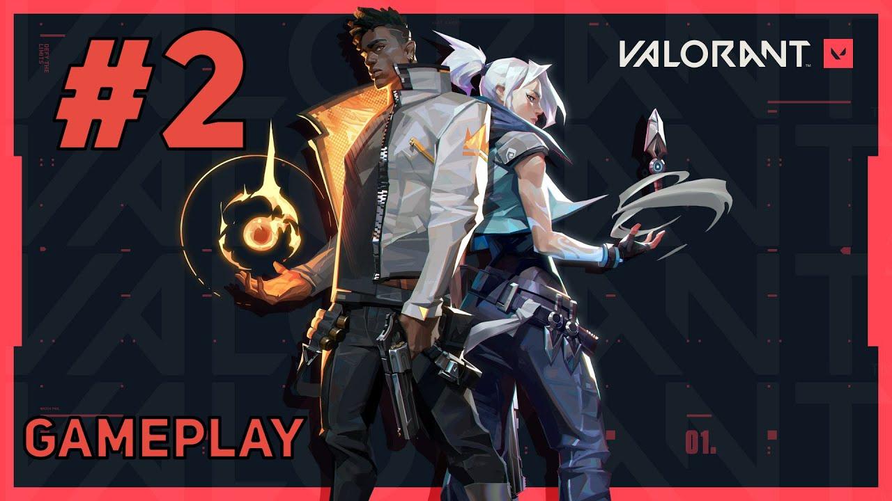Valorant Gameplay #2