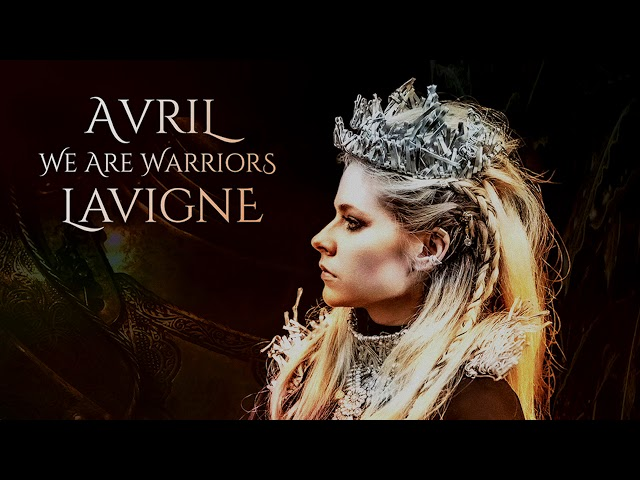 Avril Lavigne - We Are Warriors (Official Audio)