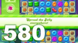 Candy Crush Jelly Saga Level 580 (No boosters)