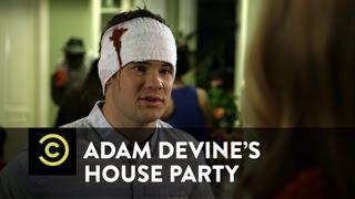 Adam Devine's House Party - Ex-Girlfriend Encounter