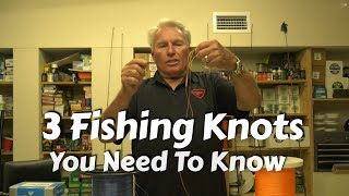 Three of the Strongest Fishing Knots you Need to Know!