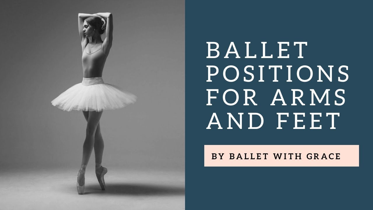 Ballet Positions - Arms & Feet Together