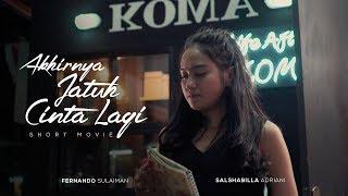 AKHIRNYA JATUH CINTA LAGI (Short Movie) | Salshabilla