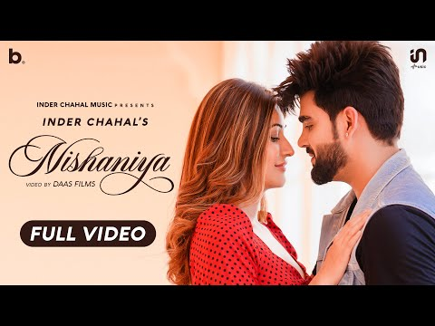 Inder Chahal - Nishaniya (Full Video) | Surilie | Ar Deep | Daas Films | Feel The Pain Of Love