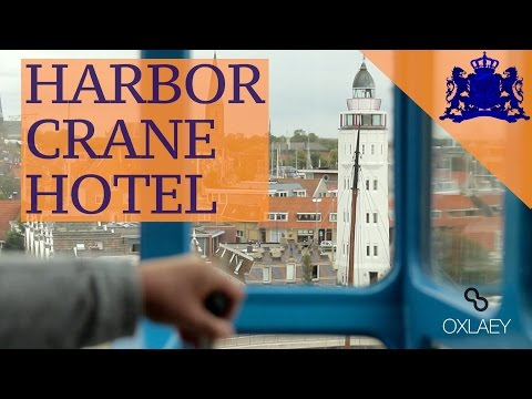 Sleep Seaside • Harbor Crane Hotel • Harlingen • The NETHERLANDS